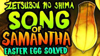 NEW ZETSUBOU NO SHIMA EASTER EGG SOLVED!! Samantha
