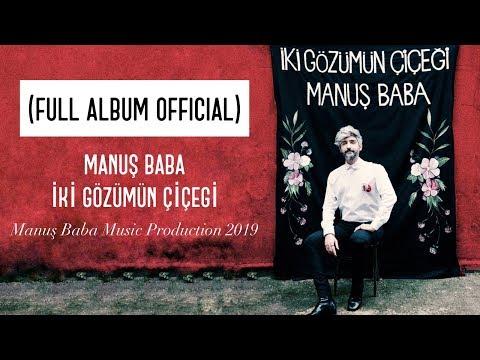 (Full Album Official) İki Gözümün Çiçeği | Manuş Baba