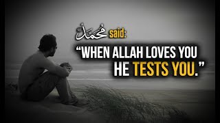 When Allah Loves You!