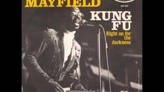 "Curtis Mayfield ""Kung Fu"" (Single Edit)"