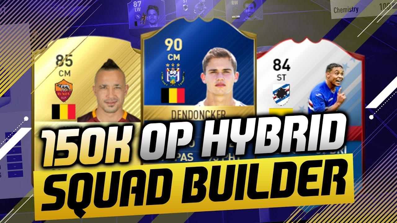 FIFA 17   150K SQUAD BUILDER!🔥w/ TOTS DENDONCKER, FUT BDAY ...