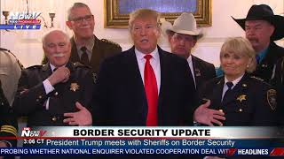 SHERIFF SUPPORT: President Trump Border Security Update