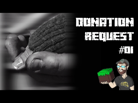 Donation Request!!! [#01]