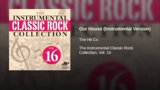 Our House (Instrumental Version)