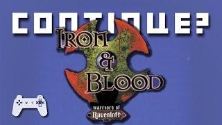 Iron & Blood: Warriors of Ravenloft (PS) - Continue?