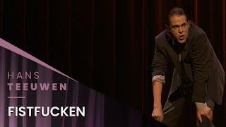 Hans Teeuwen - Fistfucken - Dat Dan Weer Wel