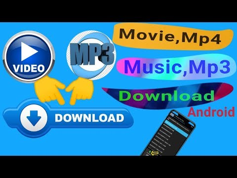 How To Download #Movies & #Mp4,#Mp3 #Audio's  Music Free ↓on Android Phone