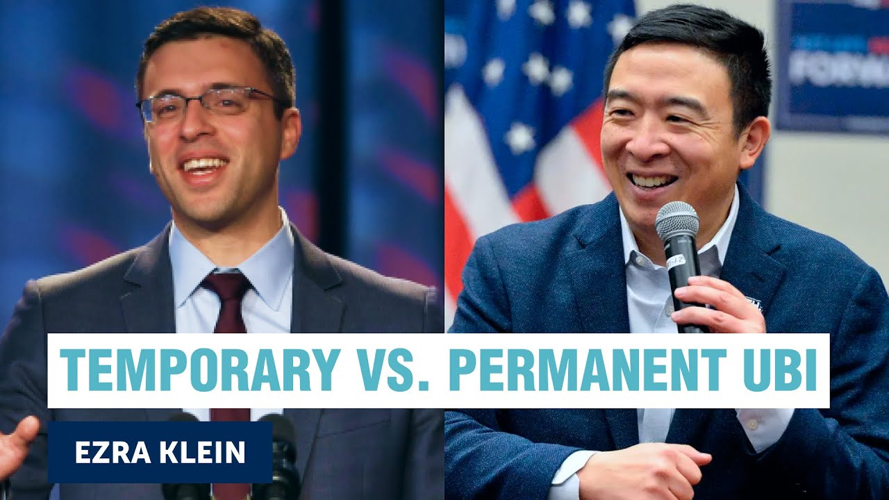 Ezra Klein and Andrew Yang dig into UBI   Yang Speaks