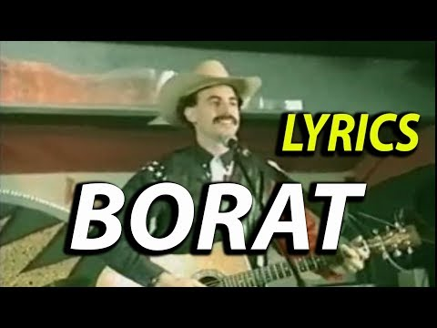 Borat - In my country there is problem. Lyrics ( Sacha Baron Cohen  )