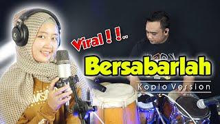 Download BERSABARLAH VERSI KOPLO    LAGU DANGDUT LAWAS VIRAL 2021 Voc. Dewi Ayunda