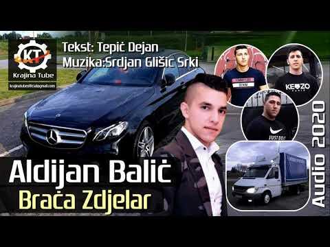 Aldijan Balić - Braća Zdjelar (Audio 2020)