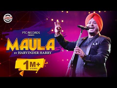 Maula Harvinder Harry  Latest Punjabi Song 2019  Ptc Records