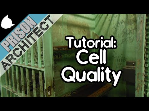 Prison Architect Tutorial: Cell Quality