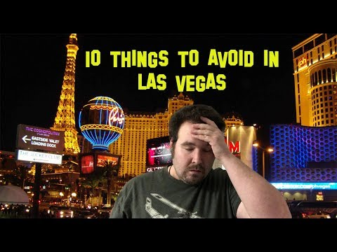 Top 10 Things to Avoid in Las Vegas - DON'T MAKE THESE MISTAKES!