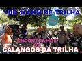 ENCONTRAMOS OS CALANGOS DA TRILHA #15 POSSE DOS COUTINHOS  + 100 KM DE TRILHA | XR250 CRF230 XRE300