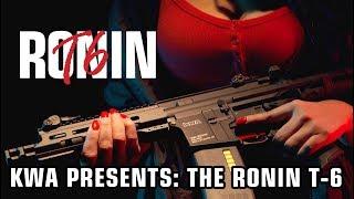 KWA Presents... The Ronin T6