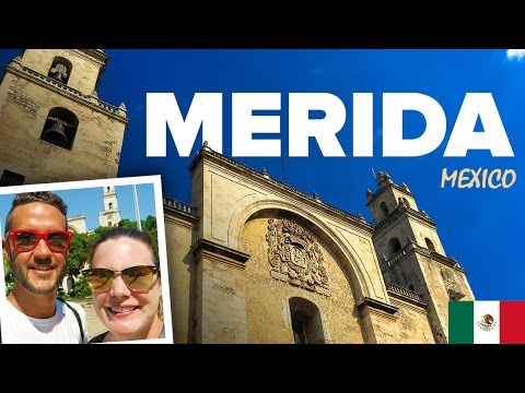 WELCOME TO MERIDA: Mexico's Hidden Gem