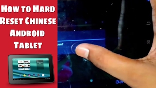 How to Hard Reset Chinese Android Tablet