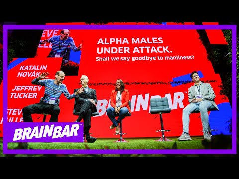 Alpha Males Under Attack | Steve Fuller & Jeffrey Tucker & Katalin Novák At Brain Bar