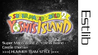 Famitracker: SMW 2: Yoshis Island - Castle theme [HUMMER TEAM STYLE]