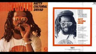 Big Youth - Natty Cultural Dread