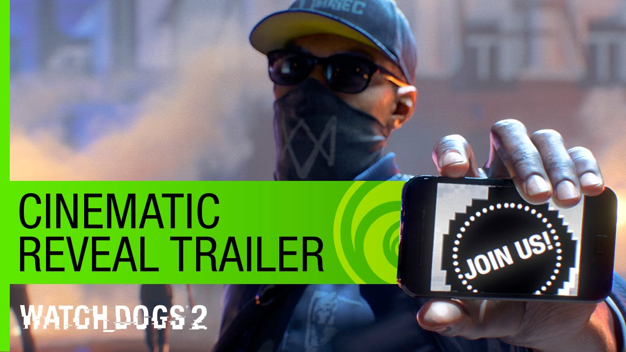 Pictures Of Watch Dogs 2: Watch Dogs 2 Trailer: Cinematic Reveal