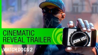 Watch Dogs 2 Trailer: Cinematic Reveal - E3 2016 [NA]