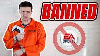 I got BANNED by EA SPORTS...
