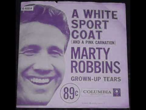 Marty Robbins  A White Sport Coat and a Pink Carnation1957