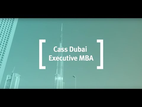 The Cass Executive MBA in Dubai - Student and Alumni Experience