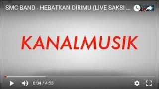 SMC BAND - HEBATKAN DIRIMU (LIVE SAKSI KPK 2016)