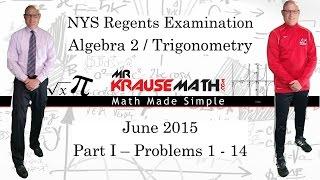 NYS Algebra 2 - Trig Regents June 2015 Part 1: 1 - 14 - SOLUTIONS