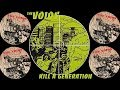watch he video of The Voids - Kill A Generation (FULL ALBUM 2003)