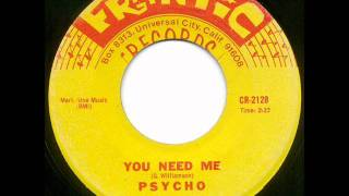 Repeat youtube video Psycho - you need me