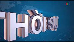 Thời sự truyền hình tối ngày 09/10/2017