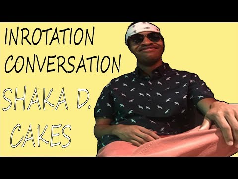 The Shaka D. Cakes Interview ~ #InRotation Conversation