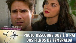 A Gata - Paulo descobre que é o pai dos filhos de Esmeralda