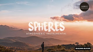 Free Background Music | Atmospheric | Mediation Music | Spheres | Yoga Music | Loopable