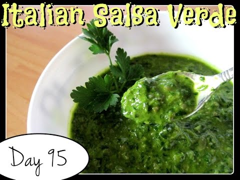 Italian Salsa Verde (Parsley Sauce) Recipe [Food Challenge: DAY 95]