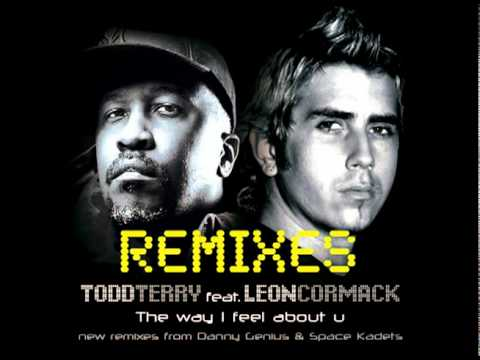 "Todd Terry feat Leon Cormack ""The Way I Feel About..."