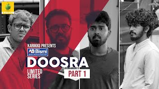 Ajmal Bismi Doosra | Part-1 | Limited Series  | Karikku