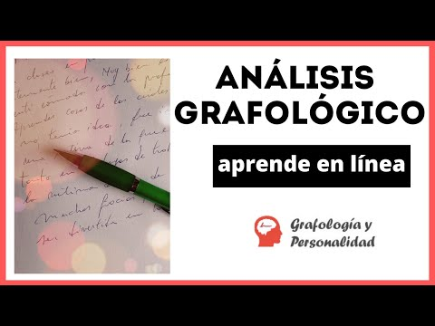 EL ANÁLISIS GRAFOLÓGICO: