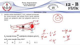 12B MEB Okul Kursu Fizik K.K.Testi 15 (Aydınlanma-Gölge)