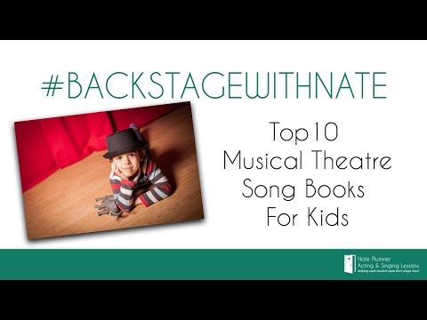Top 10 Musical Theatre Song Books for Kids