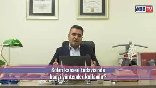Kolon kanseri tedavisinde hangi yöntemler kullanılır? / Prof.Dr Bahadır Ege