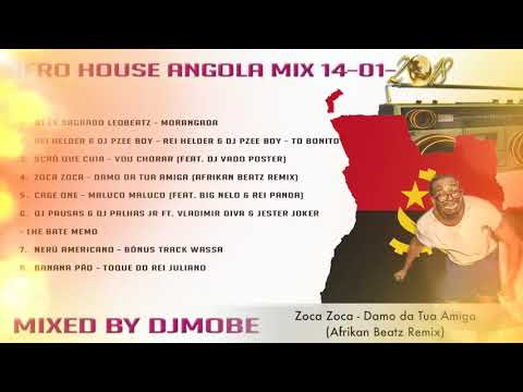 Afro House Mix Angola - 14 - 01 - 2018