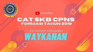 SKB CPNS 2019 KAB. WAYKANAN  [26/09/2020]