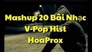▶ Mashup 20 Bài Nhạc V-Pop Hist - Hoaprox