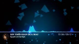 ▶ Sóng Nhạc Cover - Xin Thời Gian Qua Mau - Nguyên Linh Bolero