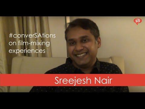 Film mixing is a very responsible job | Sreejesh Nair || S05 E05 || SudeepAudio.com